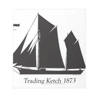 1873 trading ketch - tony fernandes notepad