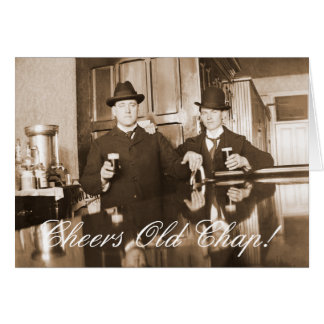 1890 Saloon Bar Men Cheers Old Chap Happy Birthday Card