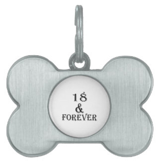 18 And  Forever Birthday Designs Pet Name Tag