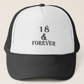 18 And  Forever Birthday Designs Trucker Hat
