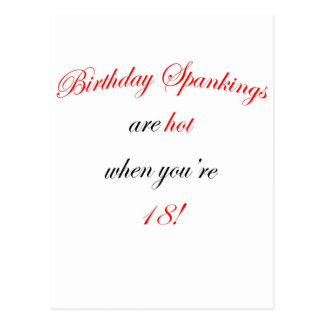 18  Birthday spankings are hot! Post Card