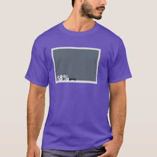 '18 Percent Grey' Photographer's T-Shirt