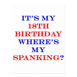 18 Where's my spanking? Post Cards