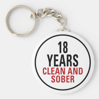 18 Years Clean and Sober Basic Round Button Key Ring