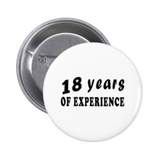 18 years of experience 6 cm round badge
