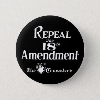18th Amendment 6 Cm Round Badge