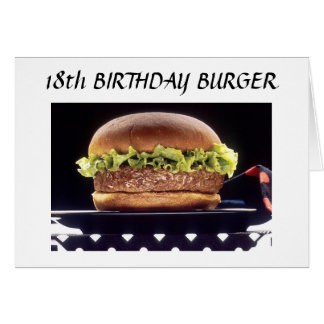 18th BIRTHDAY BURGER Card