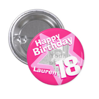 18th Birthday photo fun hot pink button/badge 3 Cm Round Badge