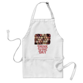 18th February - Drink Wine Day Standard Apron