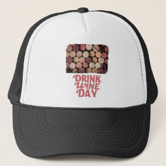 18th February - Drink Wine Day Trucker Hat