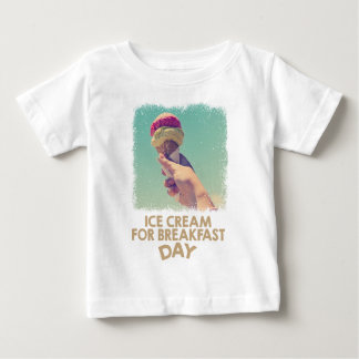 18th February - Eat Ice Cream For Breakfast Day Baby T-Shirt
