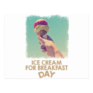 18th February - Eat Ice Cream For Breakfast Day Postcard