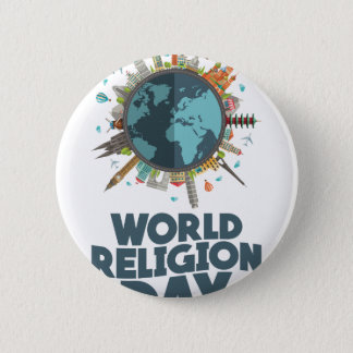 18th January - World Religion Day 6 Cm Round Badge