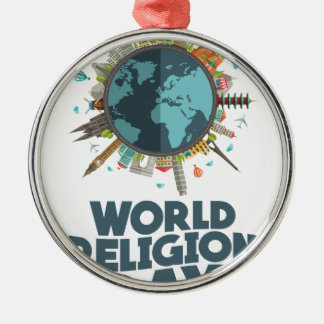 18th January - World Religion Day Metal Ornament
