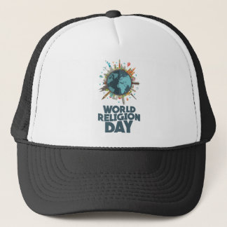 18th January - World Religion Day Trucker Hat