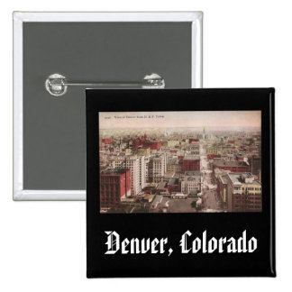 1910 s View of Denver CO from The D F Tower Pins