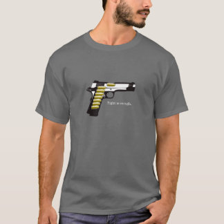 1911 eight is enough T-Shirt