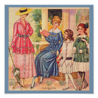 1917 Women's and Girls Fashions, Beautiful Vintage Poster