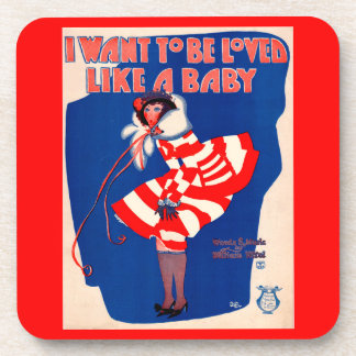 1920s song sheet I Want to Be Loved Like a Baby Coaster