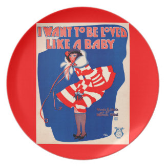 1920s song sheet I Want to Be Loved Like a Baby Plate