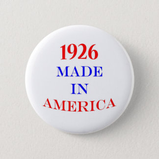 1926 Made in America 6 Cm Round Badge