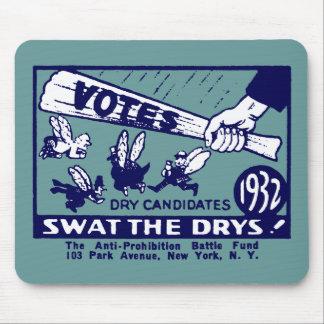 1932 Anti-Prohibition Campaign Mousepads