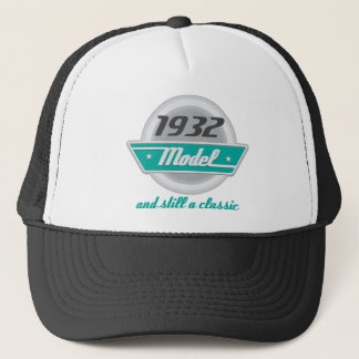 1932 Model and Still a Classic Trucker Hat