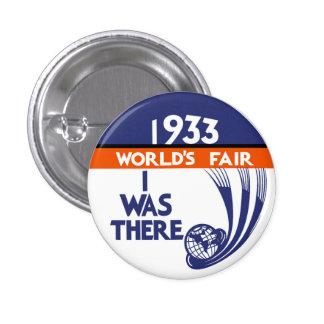 1933 Chicago World's Fair Replica Button 1 Inch Round Button