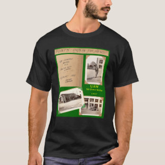 1937 UAW Sit-Down Strike shirt- Flint, Michigan T-Shirt