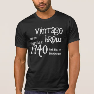 1940 Birthday Year 75th Vintage Brew Gift T-Shirt