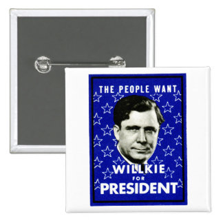 1940 WIllkie for President 15 Cm Square Badge
