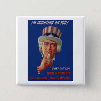 1940s warning from Uncle Sam 15 Cm Square Badge