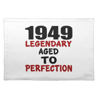 1949 LEGENDARY AGED TO PERFECTION PLACE MATS
