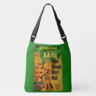 1953 pulp novel cover Some Women Won't Wait Crossbody Bag