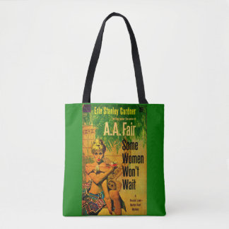 1953 pulp novel cover Some Women Won't Wait Tote Bag