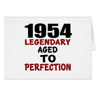 1954 LEGENDARY AGED TO PERFECTION CARD