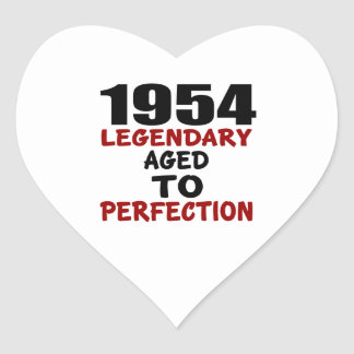 1954 LEGENDARY AGED TO PERFECTION HEART STICKER