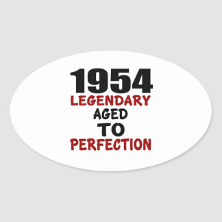 1954 LEGENDARY AGED TO PERFECTION OVAL STICKER