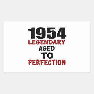 1954 LEGENDARY AGED TO PERFECTION RECTANGULAR STICKER