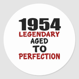 1954 LEGENDARY AGED TO PERFECTION ROUND STICKER