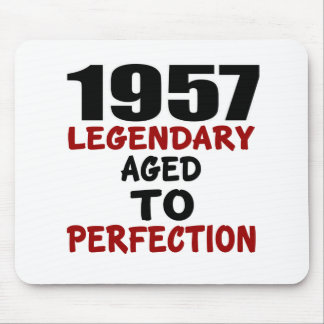 1957 LEGENDARY AGED TO PERFECTION MOUSE PAD