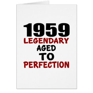 1959 LEGENDARY AGED TO PERFECTION CARD