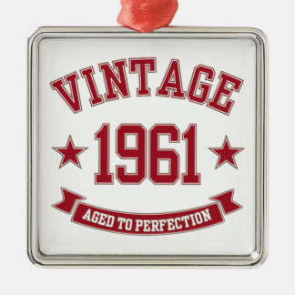 1961 Vintage Aged To Perfection Ornament