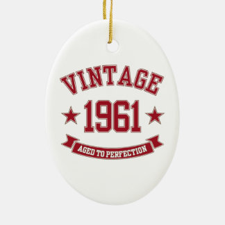 1961 Vintage Aged To Perfection Christmas Tree Ornament