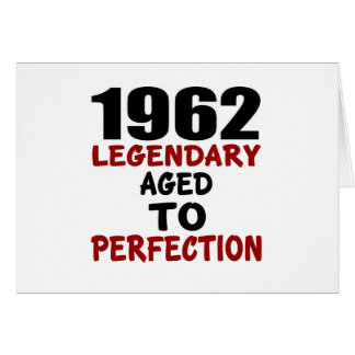 1962 LEGENDARY AGED TO PERFECTION CARD