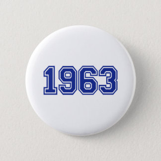 1963 Birthday 6 Cm Round Badge