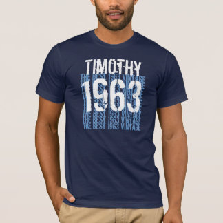 1963 Birthday Year Best 1963 Vintage Blue W1999 T-Shirt