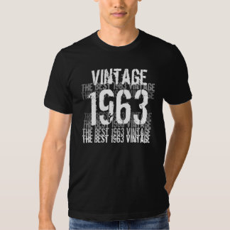 1963 Birthday Year - The Best 1963 Vintage T-shirt