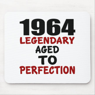 1964 LEGENDARY AGED TO PERFECTION MOUSE PAD