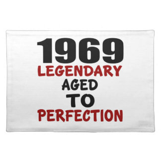 1969 LEGENDARY AGED TO PERFECTION PLACEMAT